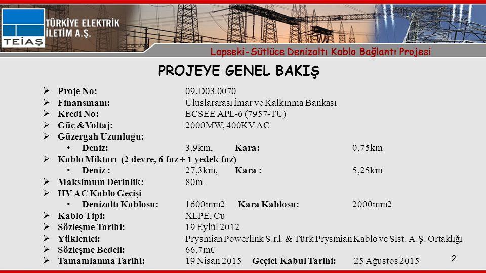 Lapseki-Sütlüce Denizaltı Kablo Bağlantı Projesi 2  Proje No:09.D03.0070  Finansmanı:Uluslararası İmar ve Kalkınma Bankası  Kredi No:ECSEE APL-6 (7957-TU)  Güç &Voltaj: 2000MW, 400KV AC  Güzergah Uzunluğu: Deniz:3,9km, Kara:0,75km  Kablo Miktarı (2 devre, 6 faz + 1 yedek faz) Deniz :27,3km, Kara :5,25km  Maksimum Derinlik:80m  HV AC Kablo Geçişi Denizaltı Kablosu:1600mm2 Kara Kablosu: 2000mm2  Kablo Tipi: XLPE, Cu  Sözleşme Tarihi:19 Eylül 2012  Yüklenici:Prysmian Powerlink S.r.l.