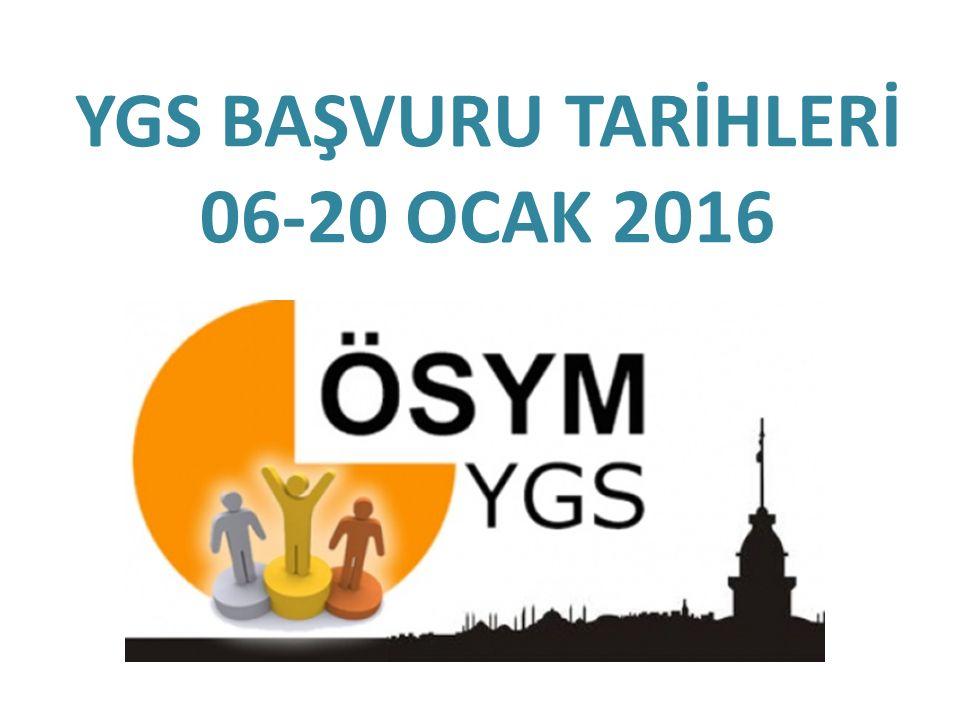 YGS BAŞVURU TARİHLERİ 06-20 OCAK 2016