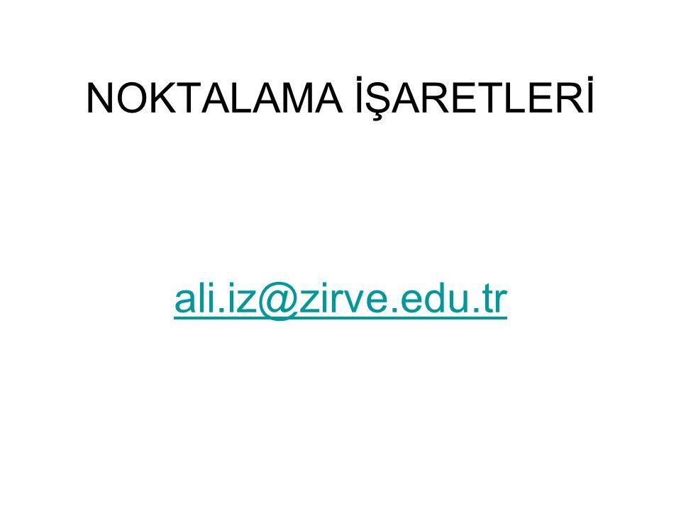 NOKTA 1.Cümlenin sonuna konur: Türk Dil Kurumu, 1932 yılında kurulmuştur.