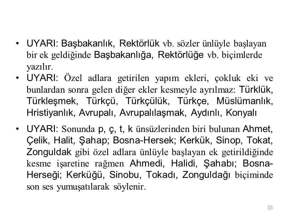 33 UYARI: Başbakanlık, Rektörlük vb.