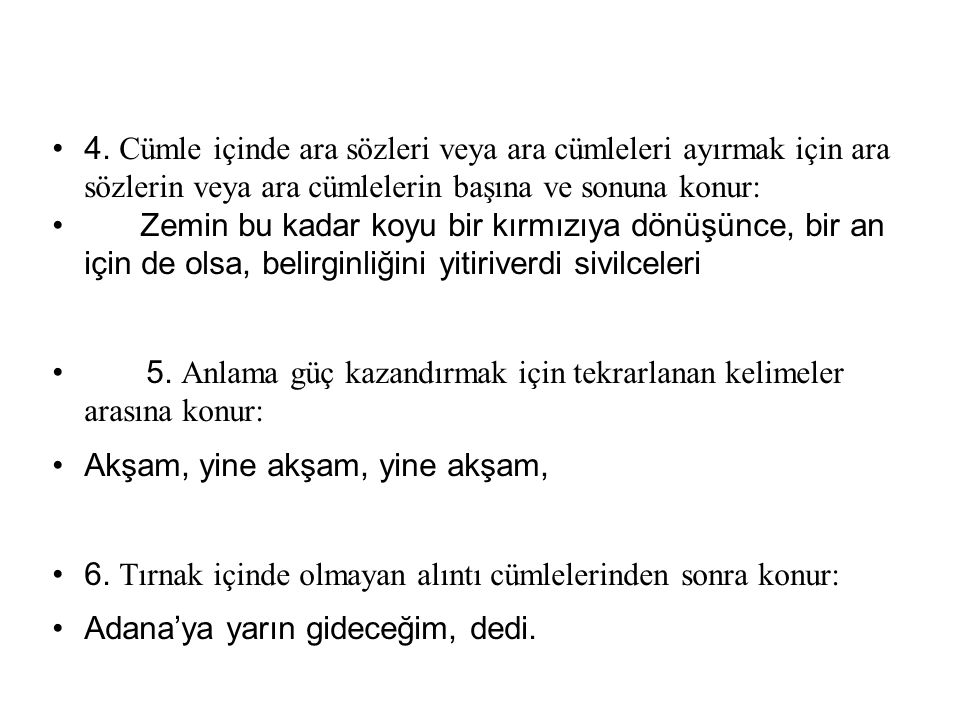 17 ÜNLEM İŞARETİ Ünlem İşareti ( .) 1.