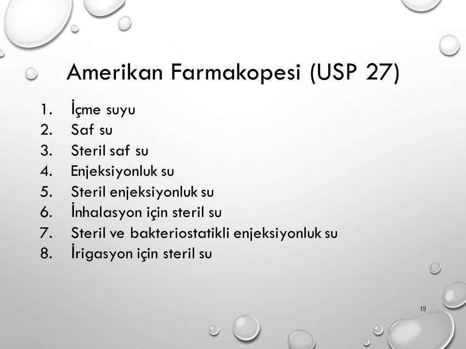 Amerikan Farmakopesi (USP 27) 1.
