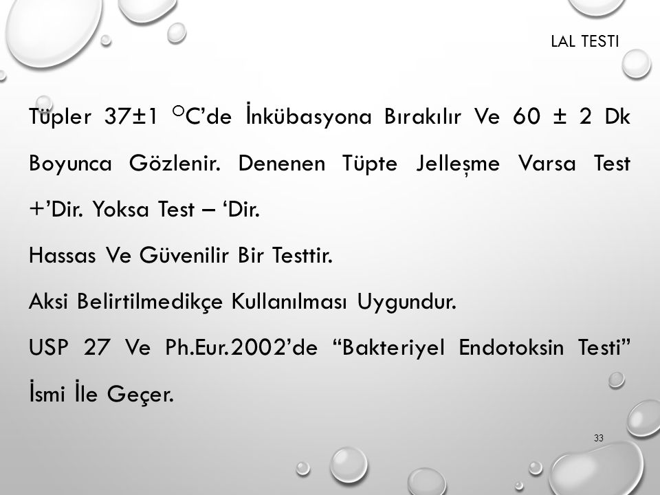 P İ ROJEN TEST İ (USP 27, PH.EUR.