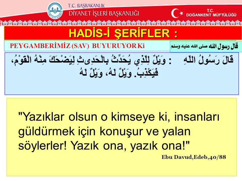 İbnu Mes ud (r.a.) anlatıyor: Rasulullah (s.a.v.) buyurdular ki: Sıdk insanı birr e (Allah ı razı, edecek iyiliğe) götürür, birr de cennete götürür.