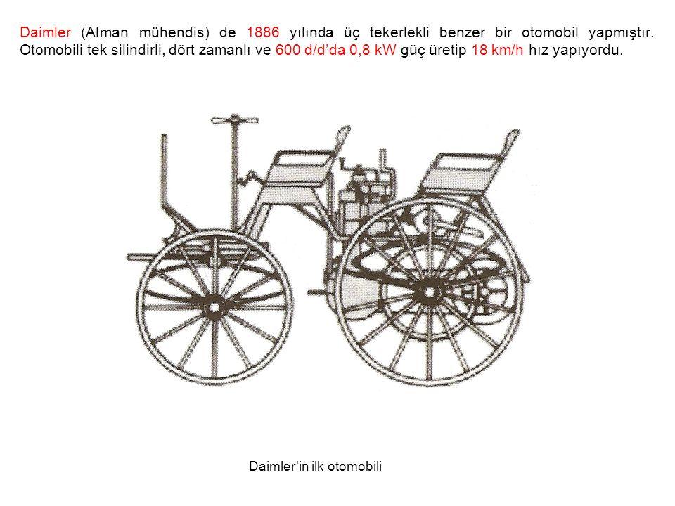 Daimler (Alman mühendis) de 1886 yılında üç tekerlekli benzer bir otomobil yapmıştır.