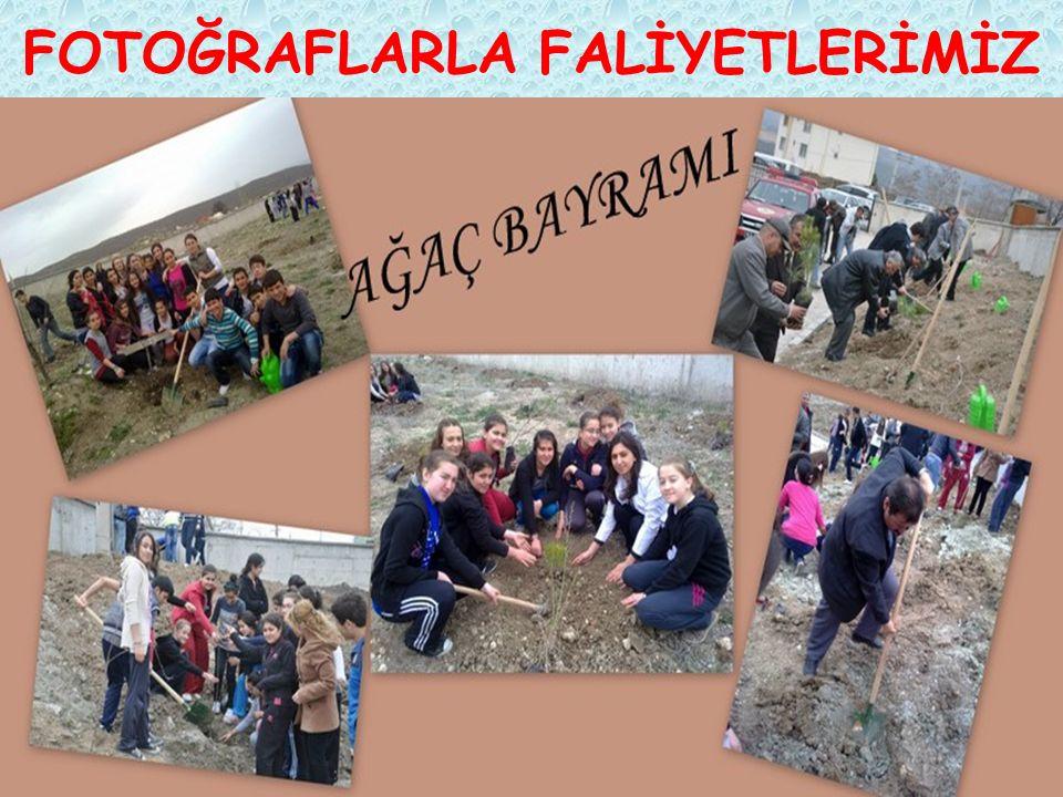 FOTOĞRAFLARLA FALİYETLERİMİZ