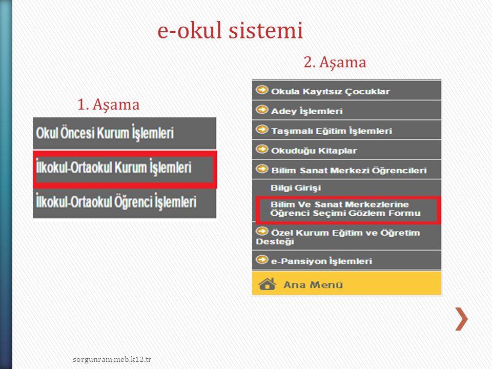 sorgunram.meb.k12.tr e-okul sistemi 1. Aşama 2. Aşama