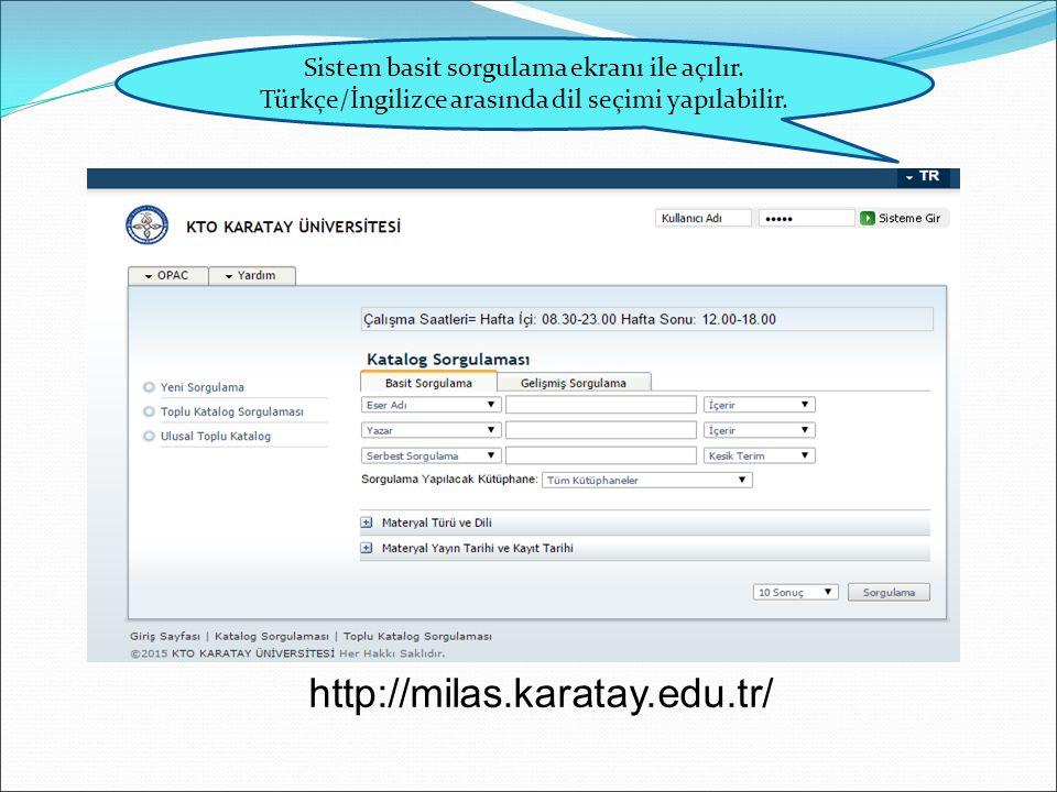 Sistem basit sorgulama ekranı ile açılır. Türkçe/İngilizce arasında dil seçimi yapılabilir.