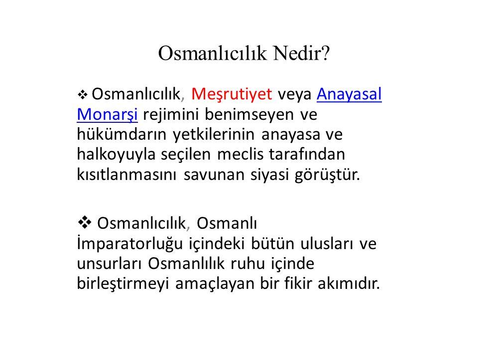 Osmanlıcılık Nedir.