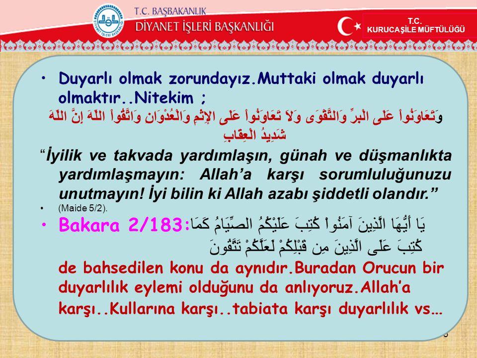 TAKVA ELBİSESİ 4 T.C.KURUCAŞİLE MÜFTÜLÜĞÜ Kur'an takva elbisesinden bahseder.