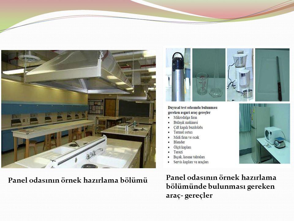 Panel odasının örnek hazırlama bölümü Panel odasının örnek hazırlama bölümünde bulunması gereken araç- gereçler