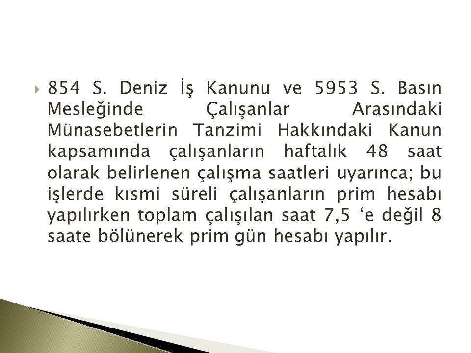  854 S. Deniz İş Kanunu ve 5953 S.