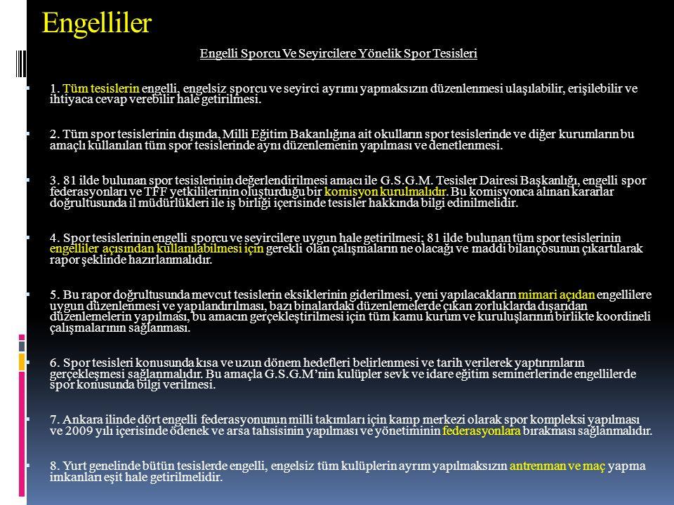 Engelliler Engelli Sporcu Ve Seyircilere Yönelik Spor Tesisleri  1.
