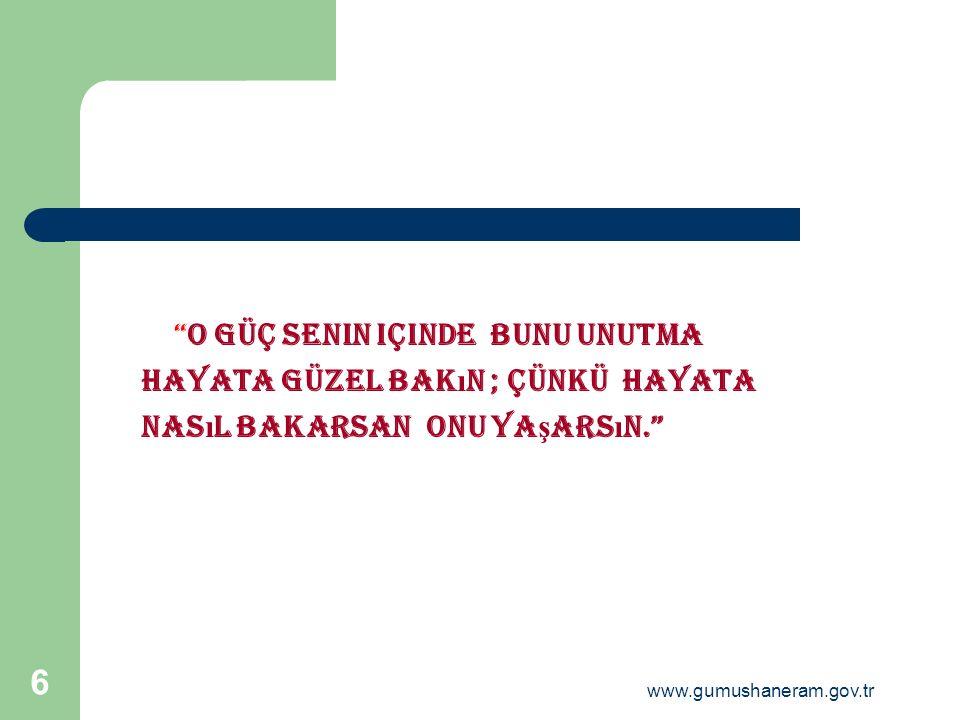 www.gumushaneram.gov.tr 5 BAŞARMAK İÇİN İNANMAK VE PLANLI ÇALIŞMAK GEREKİR.