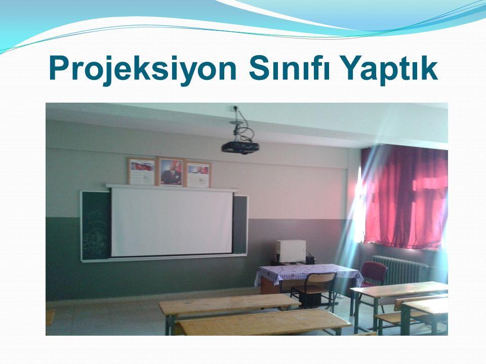 Projeksiyon Sınıfı Yaptık