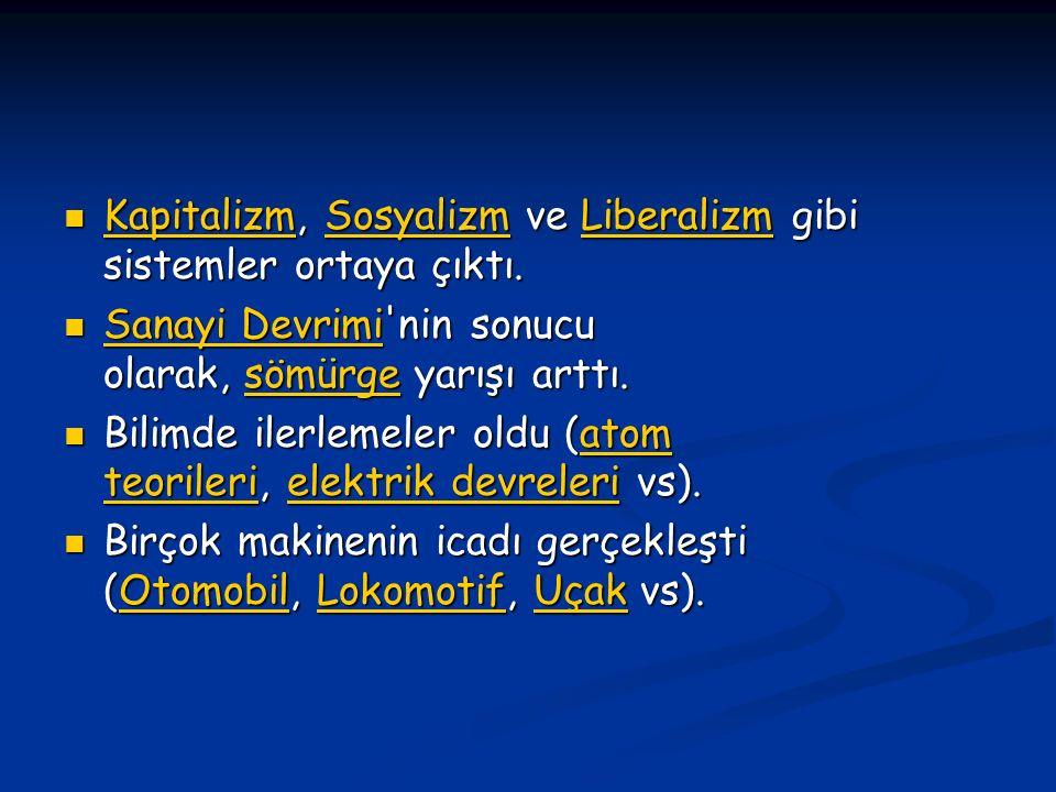Kapitalizm, Sosyalizm ve Liberalizm gibi sistemler ortaya çıktı. Kapitalizm, Sosyalizm ve Liberalizm gibi sistemler ortaya çıktı. KapitalizmSosyalizmL