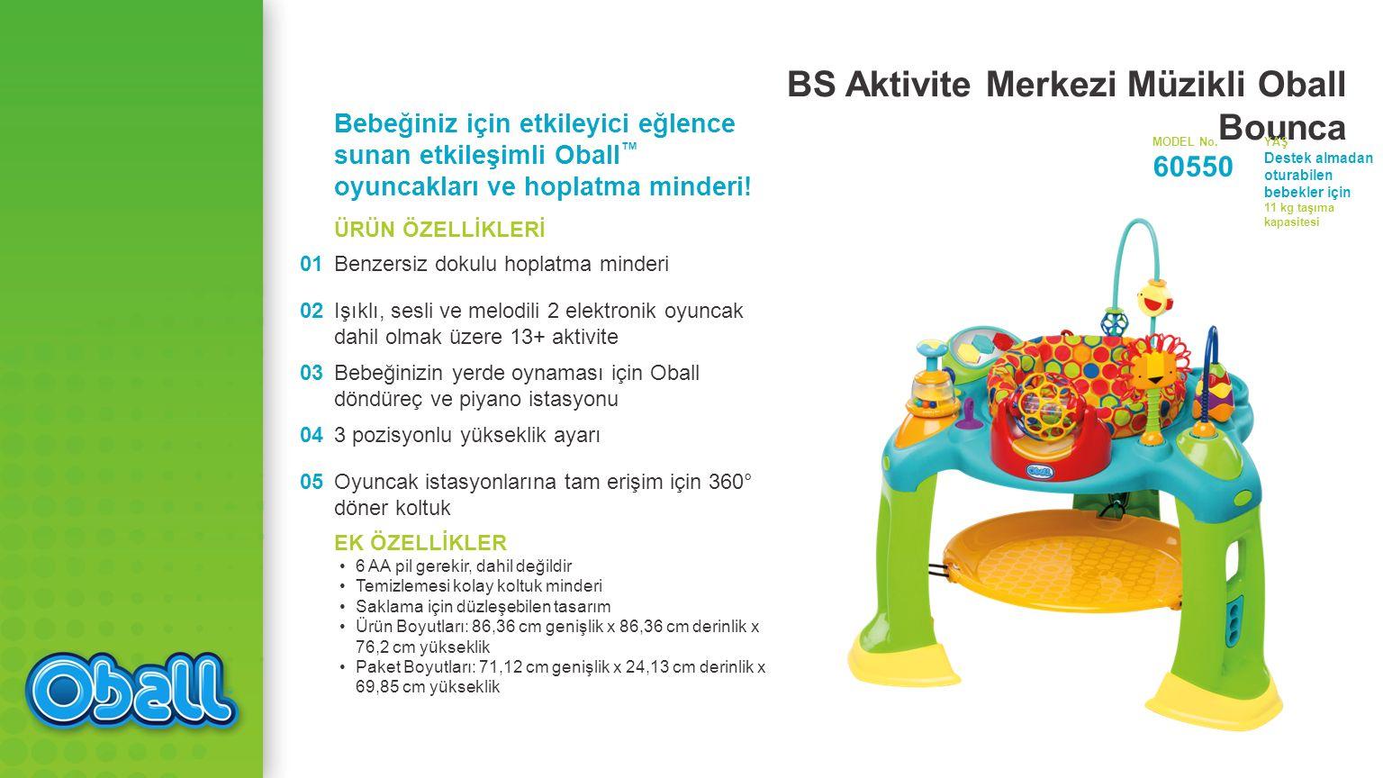 BS Aktivite Merkezi Müzikli Oball Bounca Bebeğiniz için etkileyici eğlence sunan etkileşimli Oball ™ oyuncakları ve hoplatma minderi.