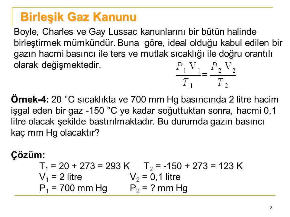 9 Bir önceki slaytta verilen genel gaz denklemini şu şekilde düzenlemek mümkündür.