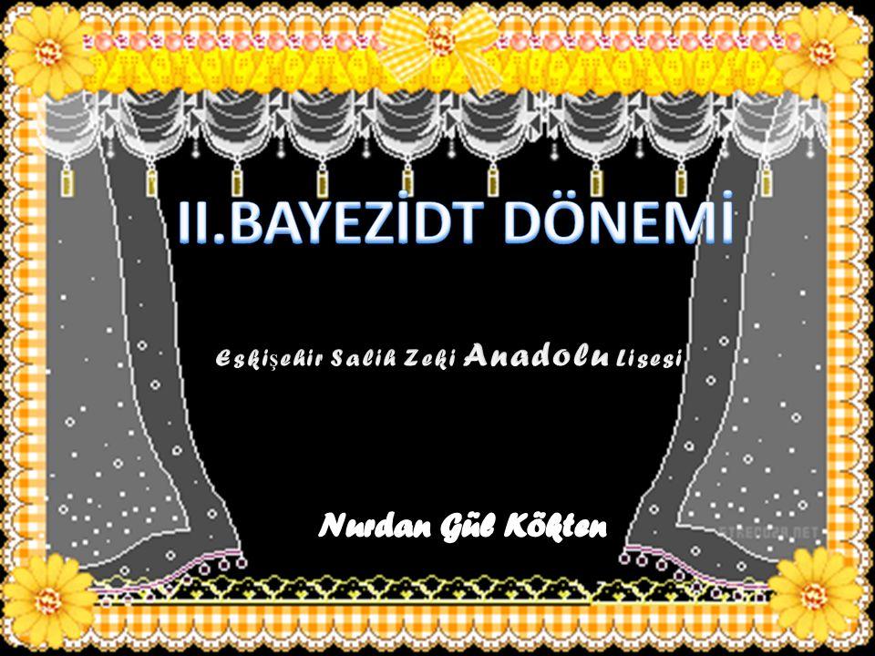 VENEDİK MEMLÜKLER CEM SULTAN SAFEVİ DEVLETİ Nurdan Gül Kökten II.