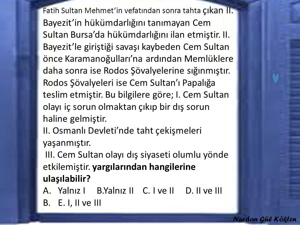 Fatih Sultan Mehmet'in vefatından sonra tahta çıkan II.