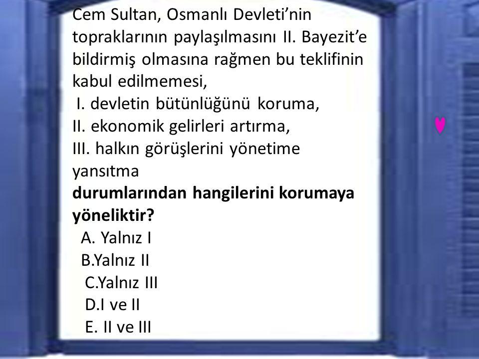 Cem Sultan, Osmanlı Devleti'nin topraklarının paylaşılmasını II.
