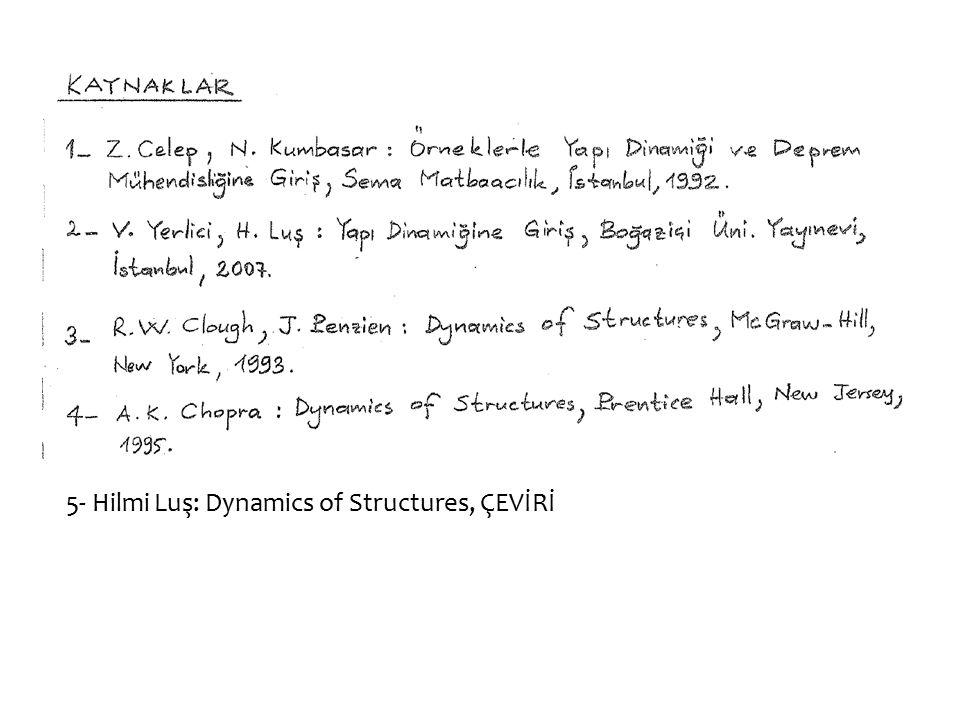 5- Hilmi Luş: Dynamics of Structures, ÇEVİRİ