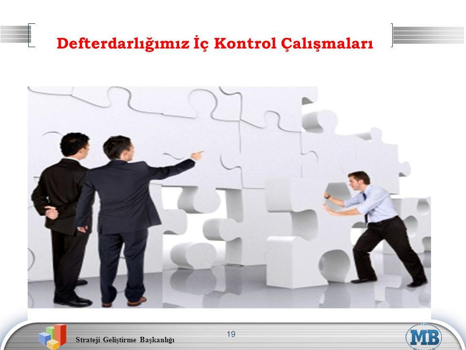 Strateji Geliştirme Başkanlığı 19 Defterdarlığımız İç Kontrol Çalışmaları