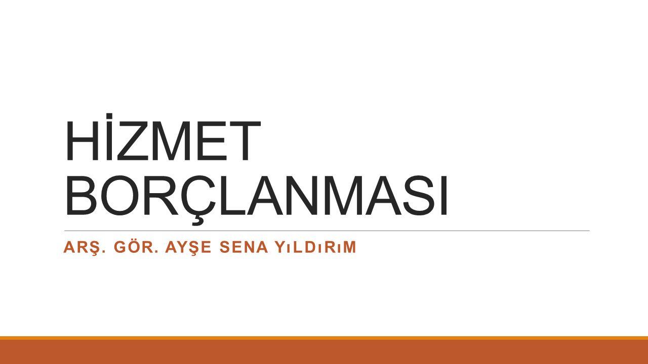 Yurtdışı hizmet borçlanmasına ait süreler 5510 sayılı Sosyal Sigortalar ve Genel Sağlık Sigortası kanununa göre hangi sigortalılık haline göre geçmiş sayılacağının belirlenmesinde; Türkiye'de sigortalılıkları varsa borçlanma talep tarihindeki en son sigortalılık haline göre, sigortalılıkları yoksa aynı Kanunun 4 üncü maddesinin birinci fıkrasının (b) bendi kapsamında geçmiş sigortalılık süresi olarak kabul edilir.