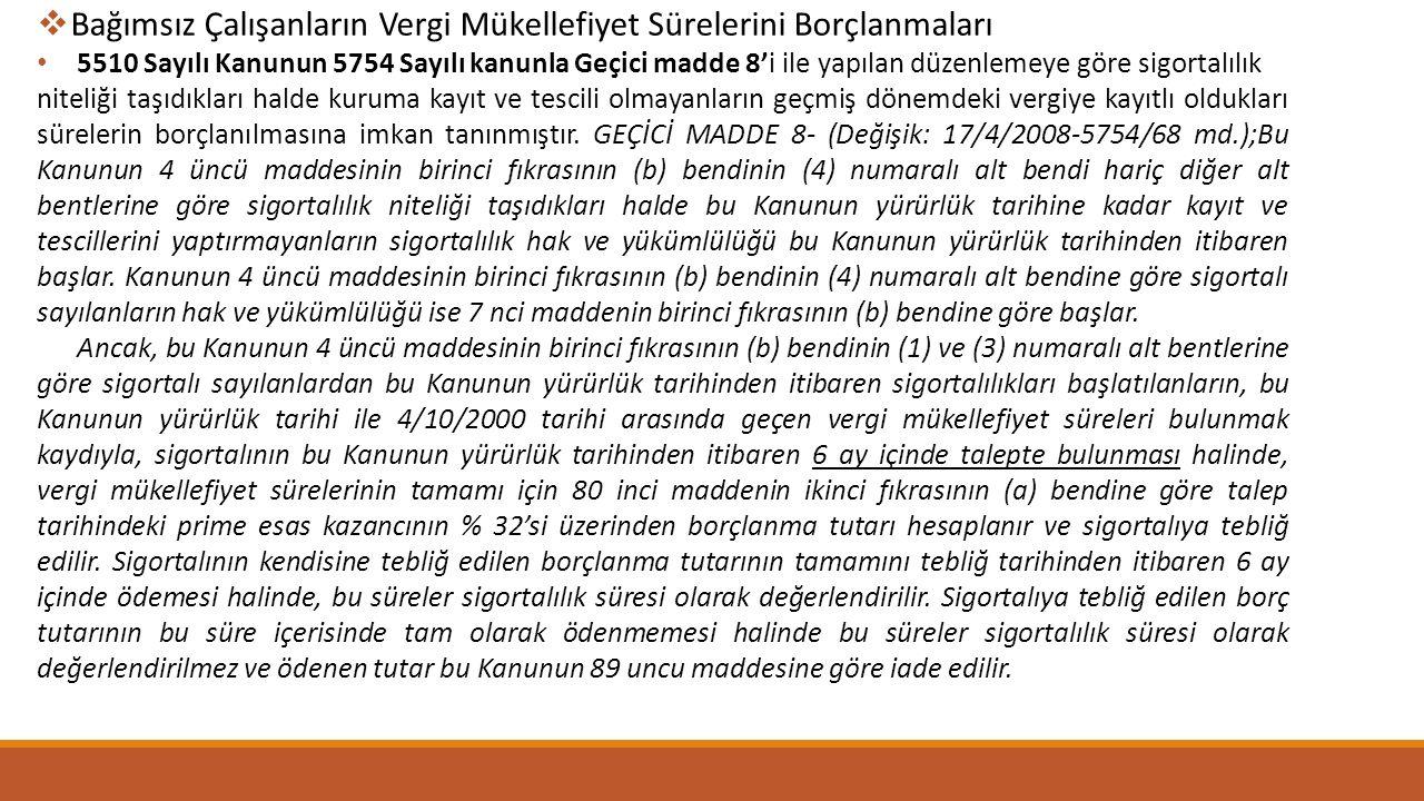  Memuriyetine Disiplin Cezası Sonucu Son Verilenlere Tanınan Borçlanma 5510 Sayılı Kanunun Geçici 4.