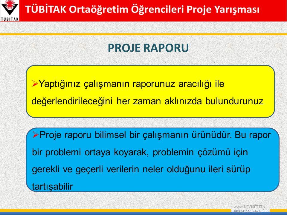 PROJE RAPORU www.NECMETTİN ERBAKAN.edu.tr  Proje raporu bilimsel bir çalışmanın ürünüdür.