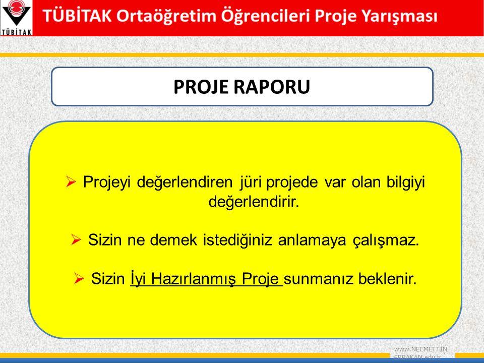www.NECMETTİN ERBAKAN.edu.tr  Genelleme açısından uygun olmalı (Örn: Bir ilkokulda yapılıp, tüm ile genelleme yapılmamalı)  Projenin içeriğini yansıtmalıdır.