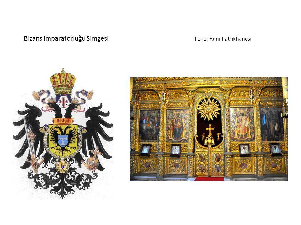 Bizans İmparatorluğu Simgesi Fener Rum Patrikhanesi