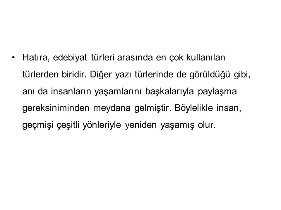 34 Türk edebiyatında yazılan önemli gezi yazıları şunlardır: Mirat-ül Memalik – Seydi Ali Reis (İlk gezi kitabımız) Seyahatname – Evliya Çelebi Avrupa'da Bir Cevelan – Ahmet Mithat Efendi (Batı tekniğine uygun ilk gezi örneği)