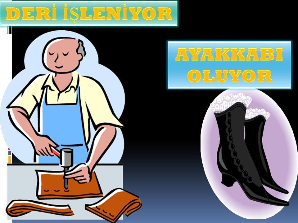 DERİ İŞLENİYOR