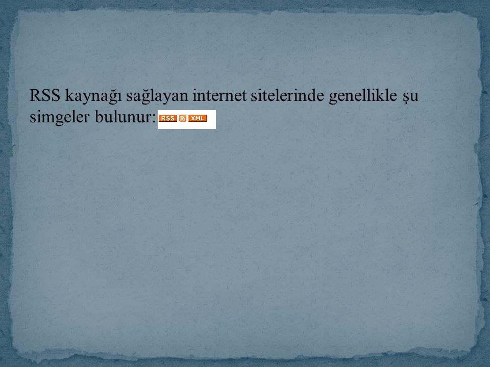RSS kaynağı sağlayan internet sitelerinde genellikle şu simgeler bulunur: