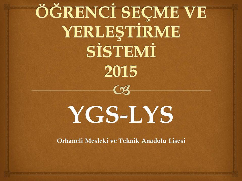 YGS-LYS Orhaneli Mesleki ve Teknik Anadolu Lisesi
