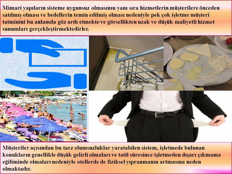 Mimari yapıların sisteme uygunsuz olmasının yanı sıra hizmetlerin müşterilere önceden satılmış olması ve bedellerin temin edilmiş olması nedeniyle pek