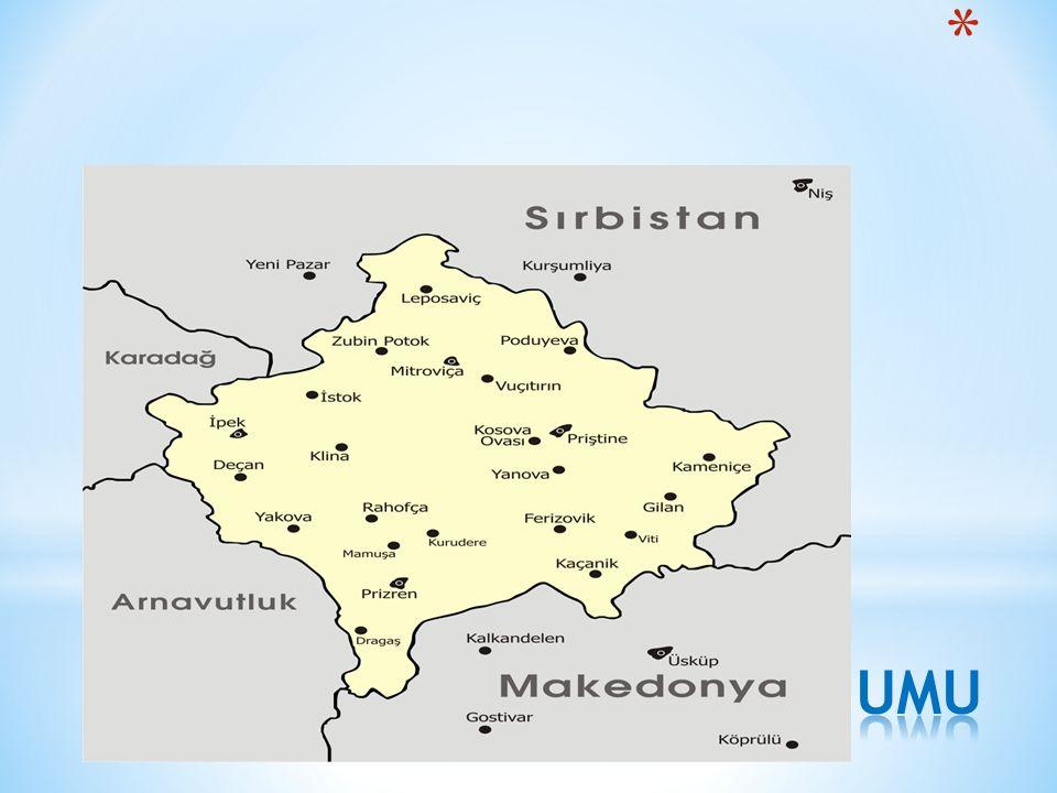 * Kosova'nın Sırbistan, Makedonya, Karadağ ve Arnavutluk'a sınırı vardır ve başkenti Priştine'dir.