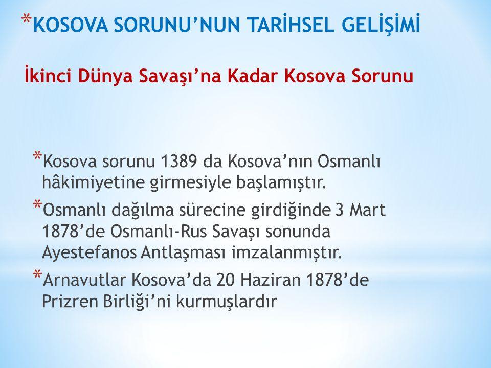 * 1878'de Sırbistan, Osmanlı egemenliğinden çıktığı zaman Kosova, Osmanlı egemenliğinde kalmış, 1918 yılına kadar birkaç yıl arayla el değiştirmiş ve en sonunda Sırp Krallığı'nda kalmıştır.