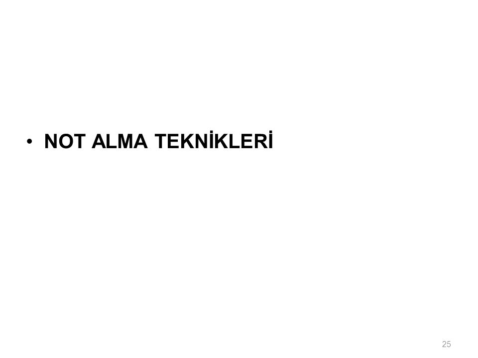 25 NOT ALMA TEKNİKLERİ