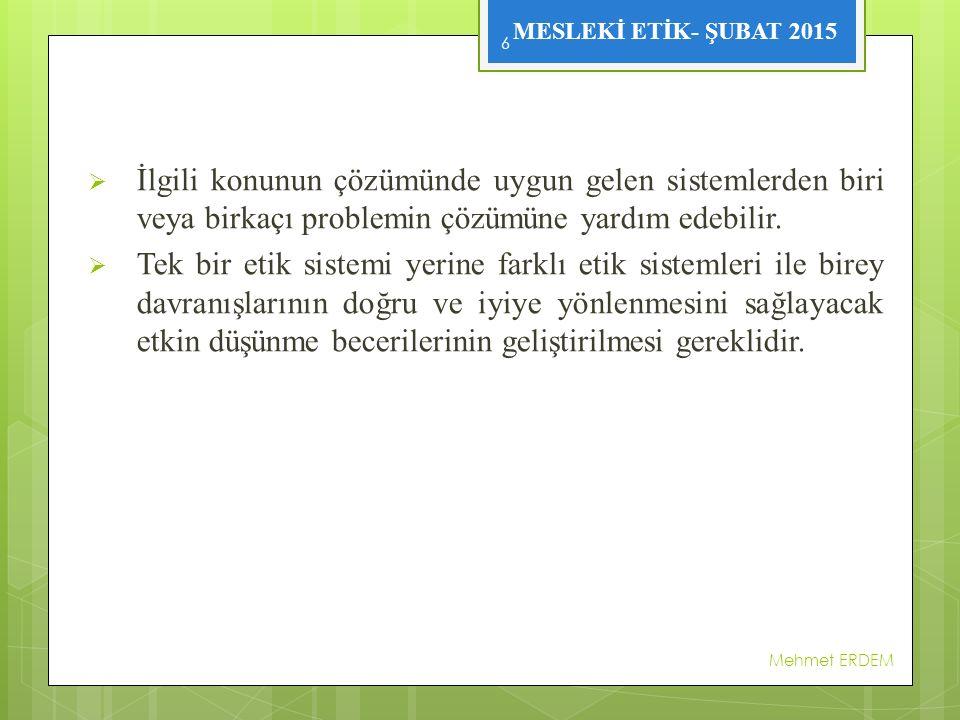 MESLEKİ ETİK- ŞUBAT 2015 1.