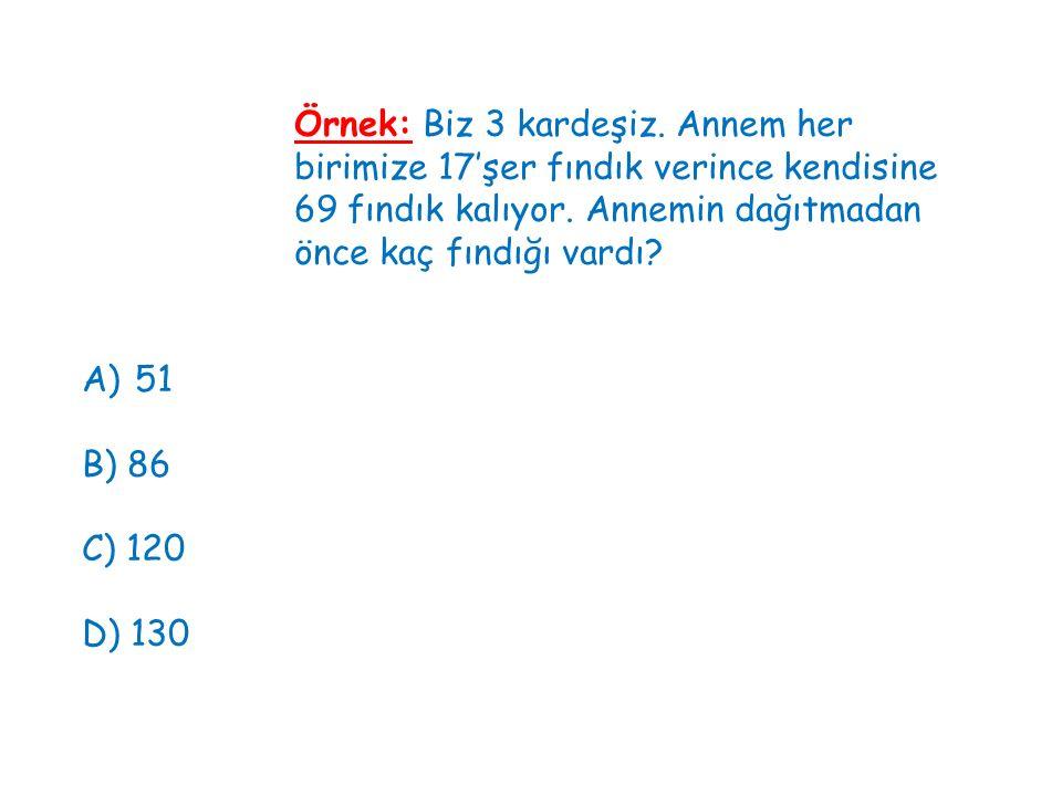 Örnek: Ceren, matematik sınavlarında sırasıyla 68, 80, 90 ve 62 puan aldı.