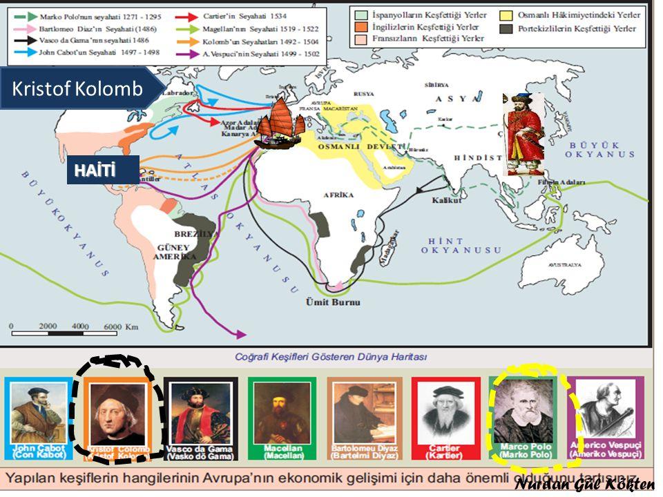 Geminin keşfettiği yeri ve kaşifini söyleyiniz Kristop Kolomb Amerika 1492 Geminin keşfettiği yeri ve kaşifini söyleyiniz Macellan Dünya'nın dolaşılması1519- 1521 Geminin keşfettiği yeri ve kaşifini söyleyiniz Hint YoluVasko dö Gama1496 Geminin keşfettiği yeri ve kaşifini söyleyiniz Jan Kabot Kanada kıyıları Jak kartier1534 kanada Nurdan Gül KÖKTEN Nurdan Gül Kökten