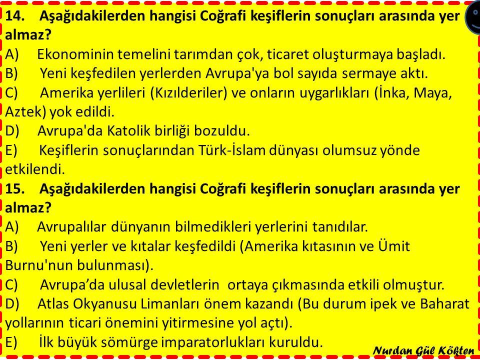 ÖDEV 1 Coğrafi Keşifler'in Osmanlı Devleti'ndeki Etkilerini ARAŞTIRINIZ ÖDEV2 Osmanlı Devletinin keşiflere katılmama nedenlerini ARAŞTIRINIZ Nurdan Gül Kökten