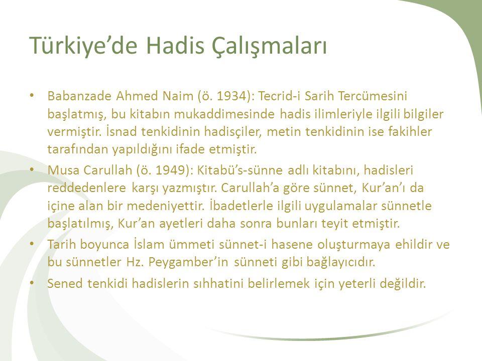 Türkiye'de Hadis Çalışmaları Babanzade Ahmed Naim (ö.