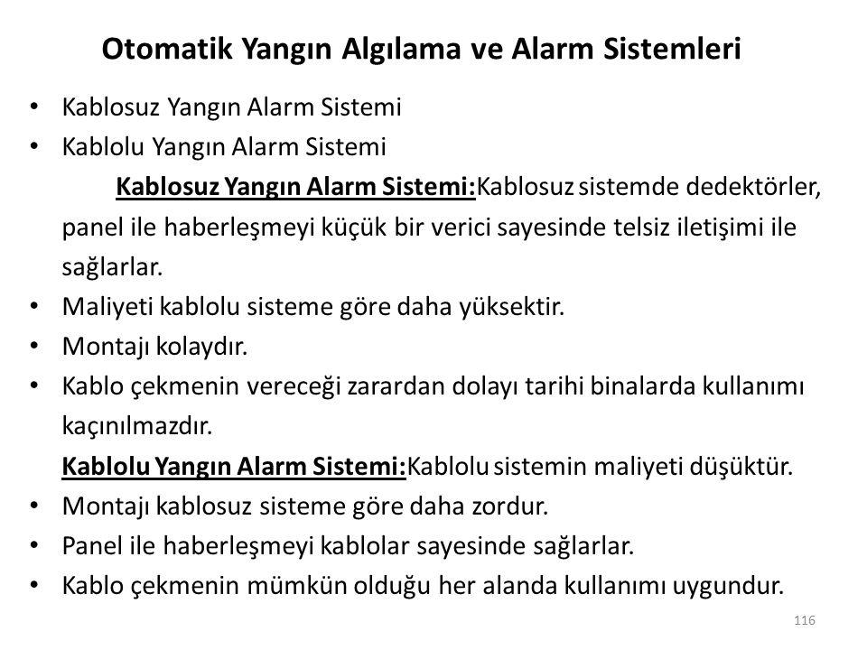 KABLOLU YANGIN ALARM SİSTEMİNİN BÖLÜMLERİ A.DEDEKTÖRLER B.
