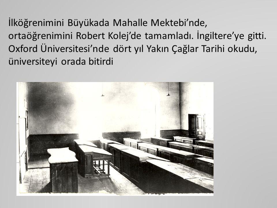 İlköğrenimini Büyükada Mahalle Mektebi'nde, ortaöğrenimini Robert Kolej'de tamamladı.