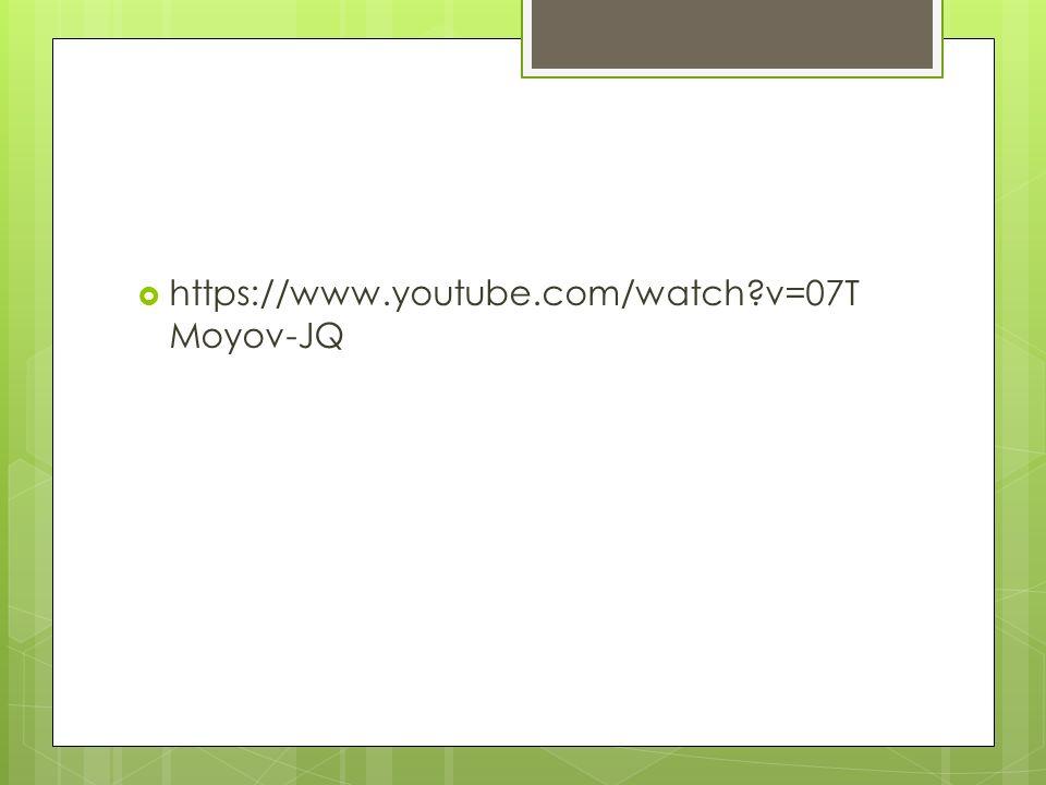  https://www.youtube.com/watch?v=07T Moyov-JQ