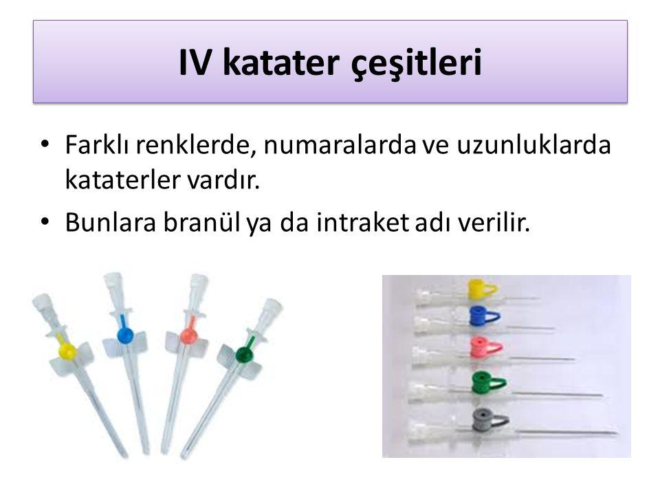 IV katater çeşitleri Farklı renklerde, numaralarda ve uzunluklarda kataterler vardır.