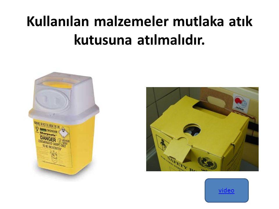 Kullanılan malzemeler mutlaka atık kutusuna atılmalıdır. video